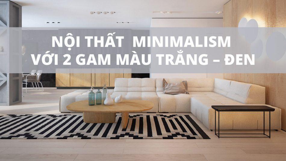 thiết kế nội thất nhà ở theo chủ nghĩa minimalism