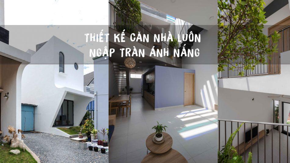 thiết kế căn nhà ngập tràn ánh nắng