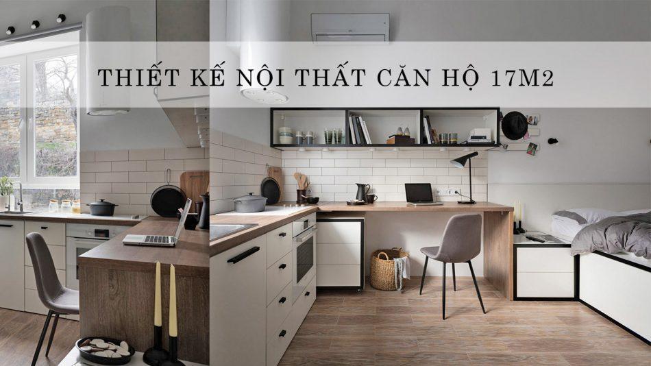 thiết kế nội thất căn hộ 17m2 với cách trang trí vô cùng thông minh và thân thiện.